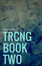 TRCNG Book II: Gallery by 2darkeyes