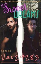 sweet dreams, sterek(boyxboy) by val29283