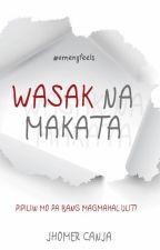 WASAK NA MAKATA by WasakNaMakata