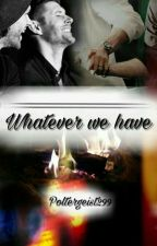 Whatever we have | WINCEST by Poltergeist299