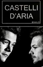 Castelli d'aria Ξ OS Ξ Larry Stylinson AU by InsaneB