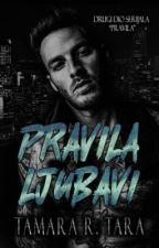 PRAVILA LJUBAVI #2 🔛 by Tara_PSMI