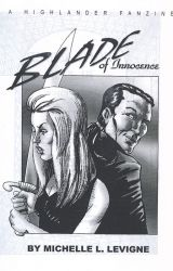 Blade of Innocence: A Highlander TV series fan novel. by MichelleLevigne
