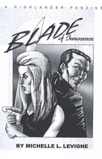 Blade of Innocence: A Highlander TV series fan novel.