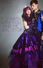 It Starts With You And Me:A Bal Story by literallyitsashley