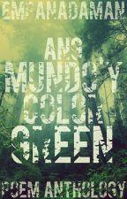 Ang Mundo'y Color Green (Antolohiyang Nakaka-L) by EmpanadaMan