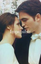 בלתי אפשרי by x1Diana