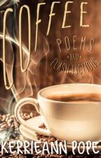 Coffee Poems by WanderingWayta