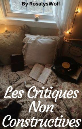 Les critiques non constructives by RosalysWolf