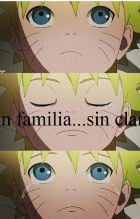 Naruto: Sin familia... Sin clan. by epion878