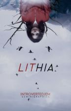 LITHIA (Book One of The Forgotten Mate Chronicles) by IntrovertedJEM