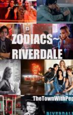 ZODIACS~ RIVERDALE by TheTownWithPep