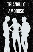 Triángulo Amoroso by ProudOfLU