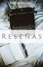 || RESEÑAS ||  by StarGlowAwards