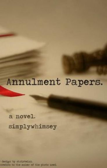Annulment papers wattpad for Annulment documents online