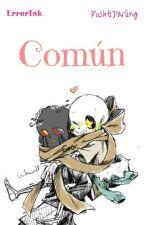 Común. [ ErrorInk ]  by PushtiDarling