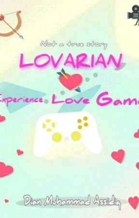 LOVARIAN ( Experience, Love, Game) by DianMuhammadAssidiq