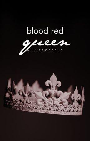 Blood Red Queen by AnnieRosebud