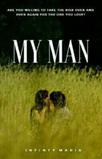 My Man by InfintyMaria