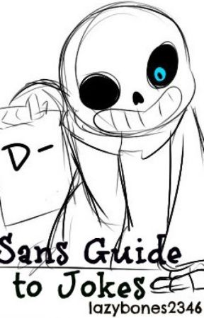 Sans' Guide to Jokes by lazybones2346