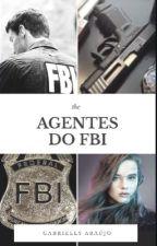 AGENTES DO FBI - Um amor ultra-secreto by Hey_angels