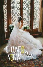 O Conto da Noiva by SheeJessie2
