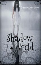 Shadow World (The Best of Ai) by WarriorPrincess66