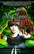 My Love From Hell [내사랑은지옥에서] (EXO Fanfiction) by azwah_s