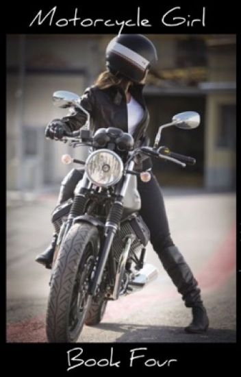 Motorcycle Girl: Book Four