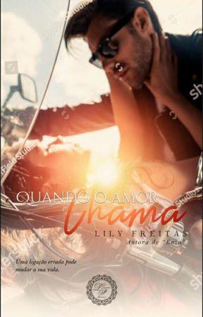 Quando o Amor Chama by LilianFreitas7