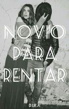 Novio Para Rentar by ___DIRA___