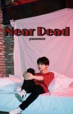NEAR DEAD ☹ YOONMIN by MinLovesPark