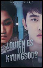 ¿Quién es Do KyungSoo? «KAISOO» by ByulThief