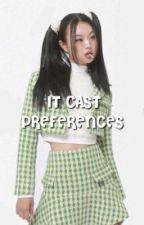 IT CAST ━ preferences  by remwhore