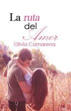 La ruta del amor (Heaven #2) by OMCamarena