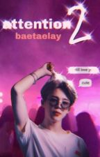 Attention ||BOOK 2|| Park Jimin by BaeTaeLay