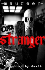 The Stranger  #JFanfic by YourSexy17