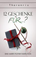 12 Geschenke für... ? ✔️ by Thoronris