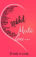 Mute Love  ➡️ [Short Story] by Dragon_s_Shade