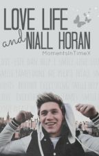 Love Life and Niall Horan by MomentsInTimeX
