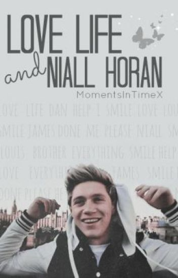 Love Life and Niall Horan