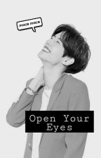 open your eyes [ MARK TUAN ]✔ by moca-moca
