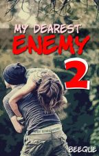 My Dearest Enemy 2 by BeeQue