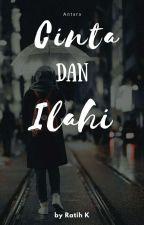 Cinta Dan Ilahi [REVISI] by ratihkdw