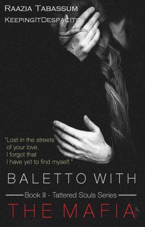 Balletto With The Mafia   Coming Soon by KeepingItDespacito