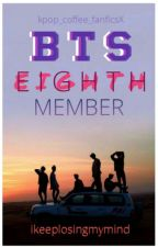BTS' EIGHTH MEMBER by ikeeplosingmymind