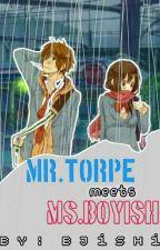 Mr. Torpe meets Ms. Boyish by Bjishi