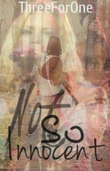 Not So Innocent (EGASS sequel) by ThreeForOne