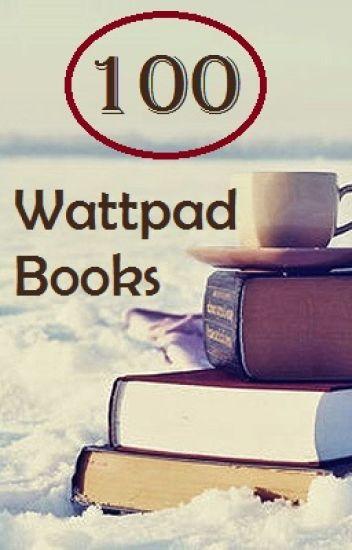 100 Good Wattpad Books Faith Wattpad