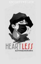 Heartless (KnightinBlack) by MissPrettyInnocent